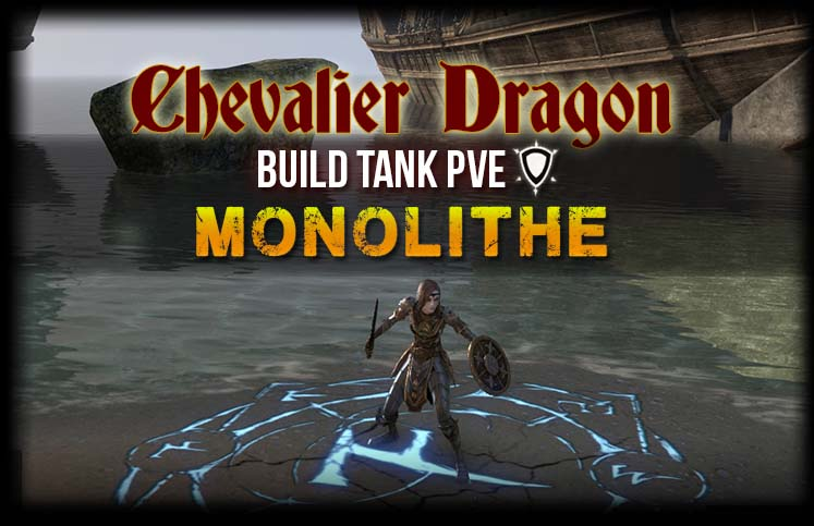 Teso Build Chevalier Dragon Dps Magie
